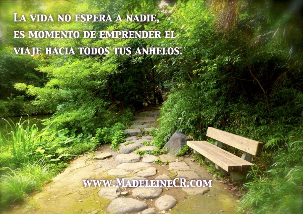 La vida no espera a nadie, es momento de emprender el viaje hacia todos tus anhelos