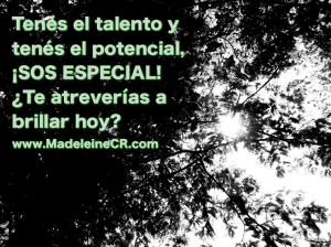 Tenés el talento y tenés el potencial